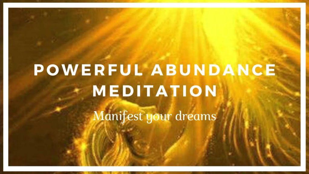 Powerful Abundance Meditation - Manifest Your Dreams ...